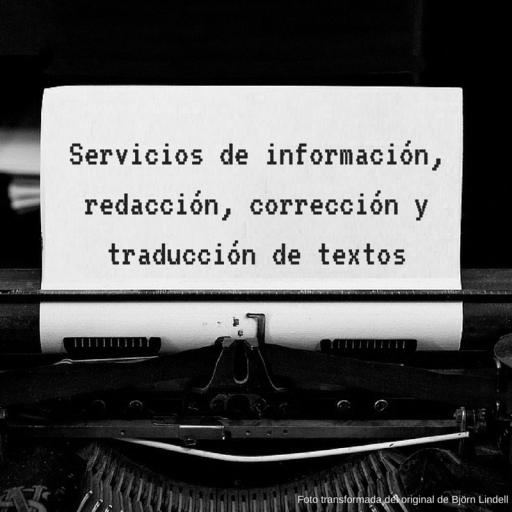 Servicios de información, redacción, corrección y traducción de textos